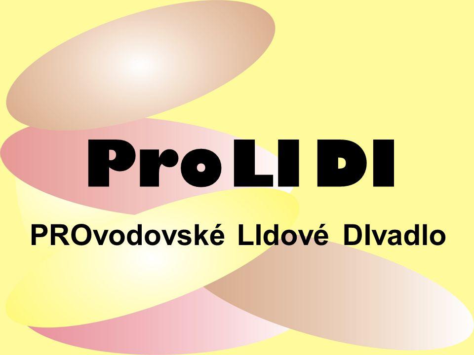Pro PROvodovské LI DI DIvadloLIdové