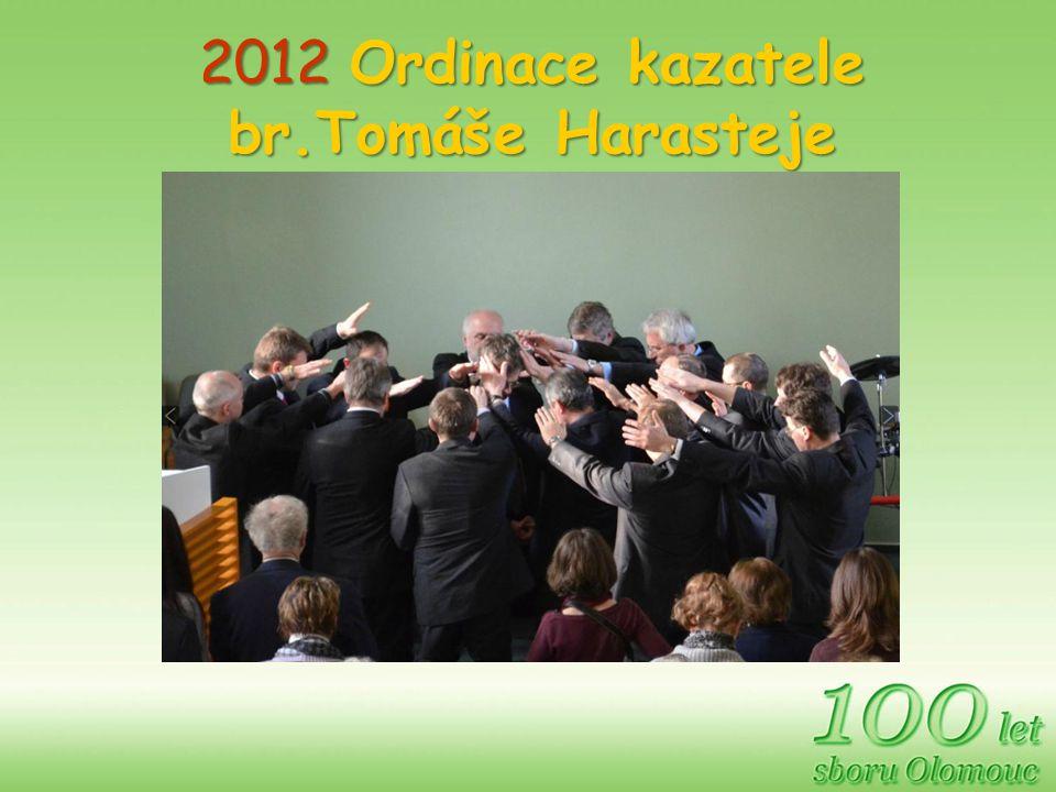 2012 Ordinace kazatele br.Tomáše Harasteje