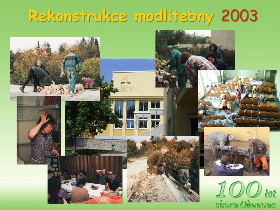 Rekonstrukce modlitebny 2003