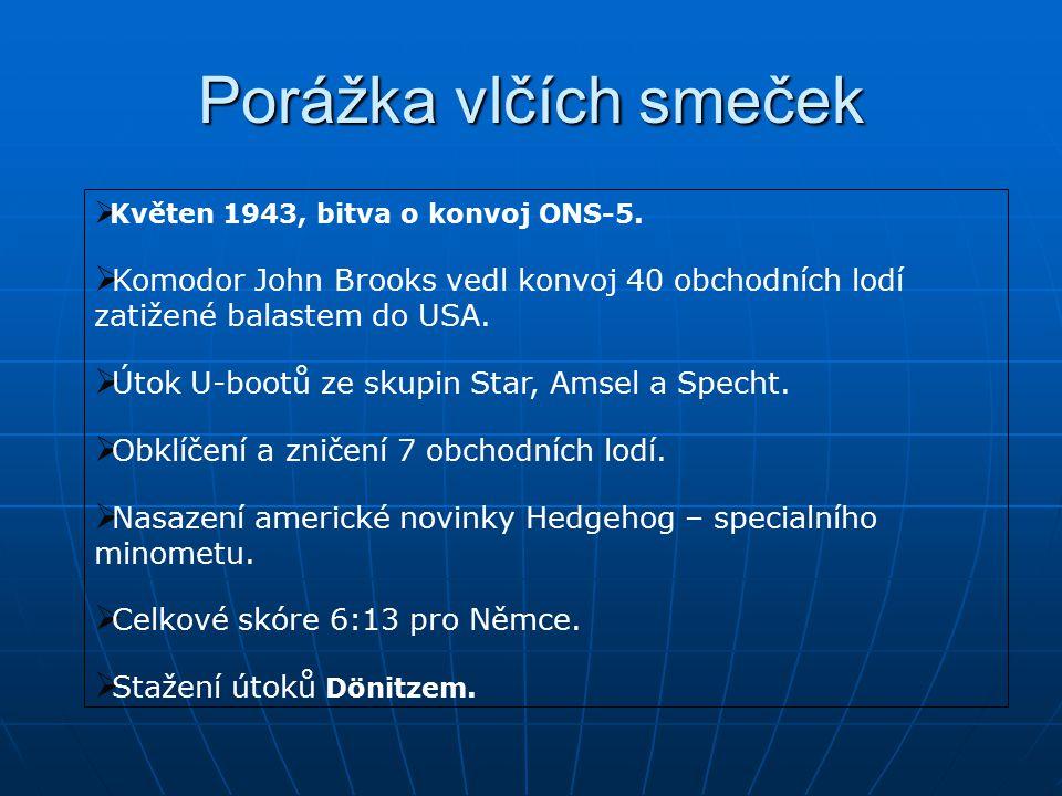 Porážka vlčích smeček  Květen 1943, bitva o konvoj ONS-5.