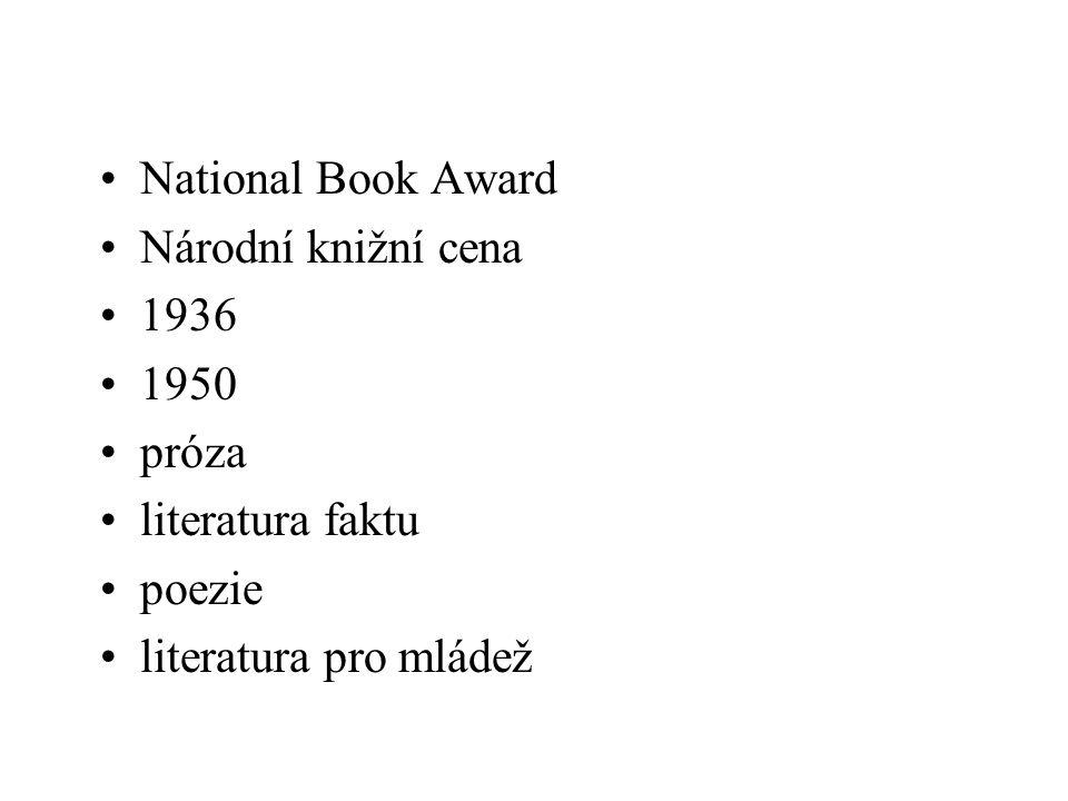 National Book Award Národní knižní cena 1936 1950 próza literatura faktu poezie literatura pro mládež