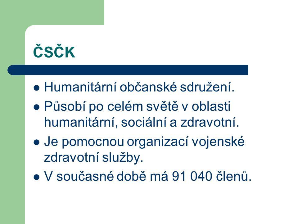 ČSČK Humanitární občanské sdružení. Působí po celém světě v oblasti humanitární, sociální a zdravotní. Je pomocnou organizací vojenské zdravotní služb