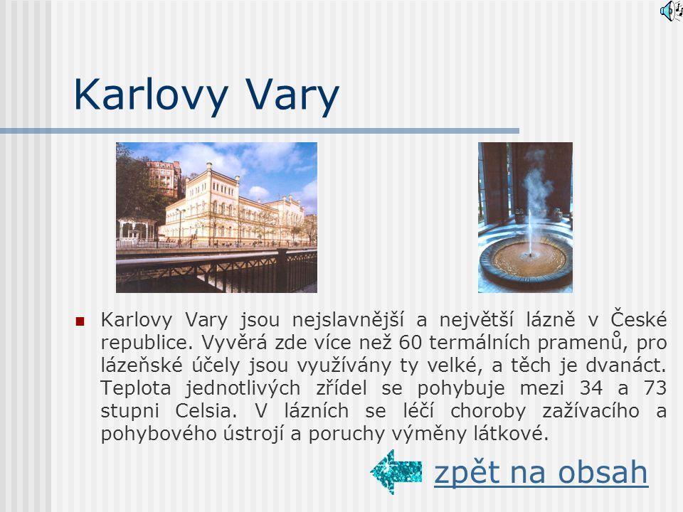 Města a okolí Cheb Karlovy vary Jáchymov Františkovy Lázně Mariánské Lázně zpět na obsah