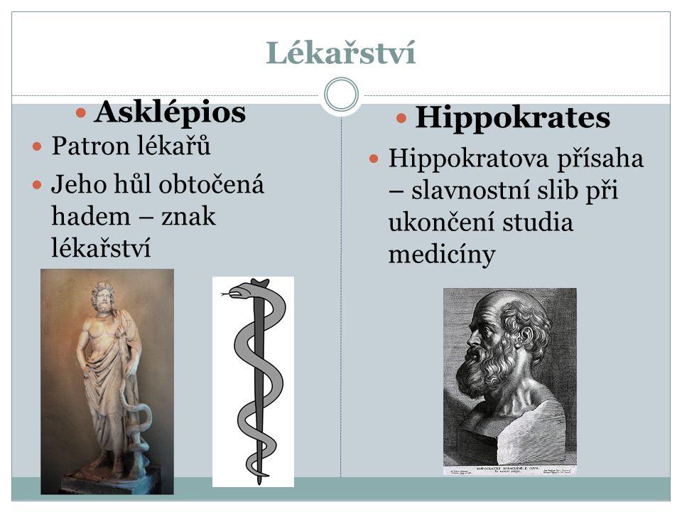 Lékařství Patron lékařů Jeho hůl obtočená hadem – znak lékařství Hippokratova přísaha – slavnostní slib při ukončení studia medicíny Asklépios Hippokr