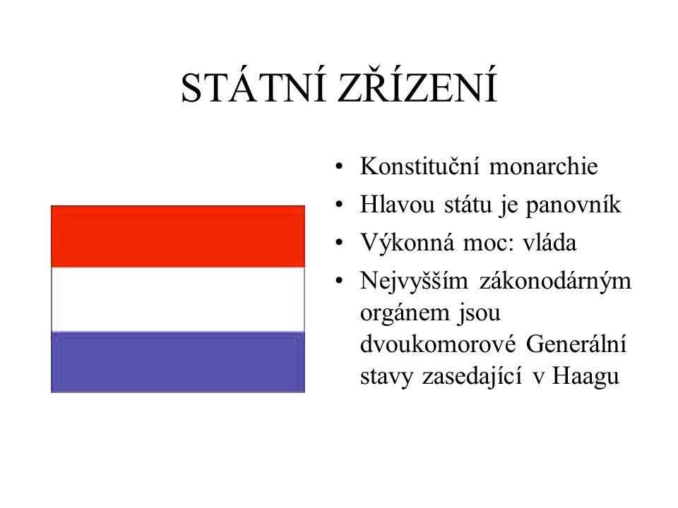 STÁTNÍ ZŘÍZENÍ Konstituční monarchie Hlavou státu je panovník Výkonná moc: vláda Nejvyšším zákonodárným orgánem jsou dvoukomorové Generální stavy zase