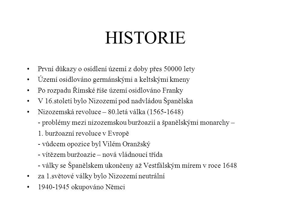 HISTORIE První důkazy o osídlení území z doby přes 50000 lety Území osidlováno germánskými a keltskými kmeny Po rozpadu Římské říše území osidlováno F