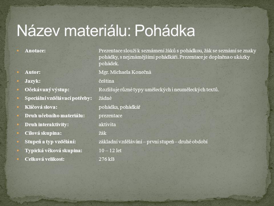 ANDERSEN, H.CH. Pohádky. 7. vyd. Praha: Albatros, 1990.