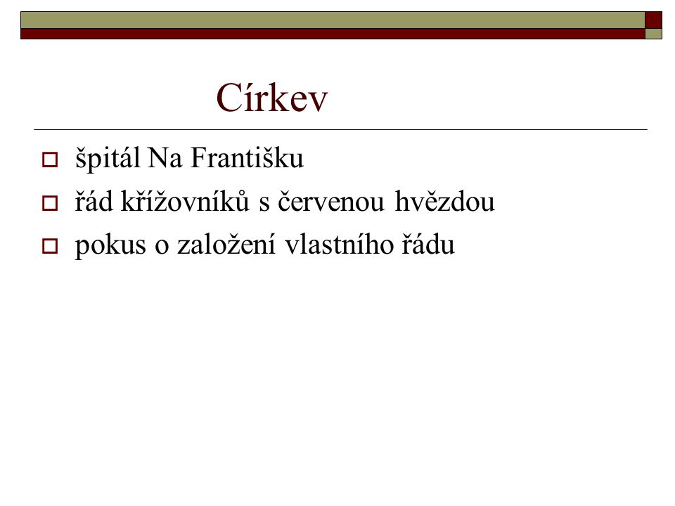 Stáří Anežky České  usmíření svého bratra s jeho synem  spor Přemysla Otakara II.