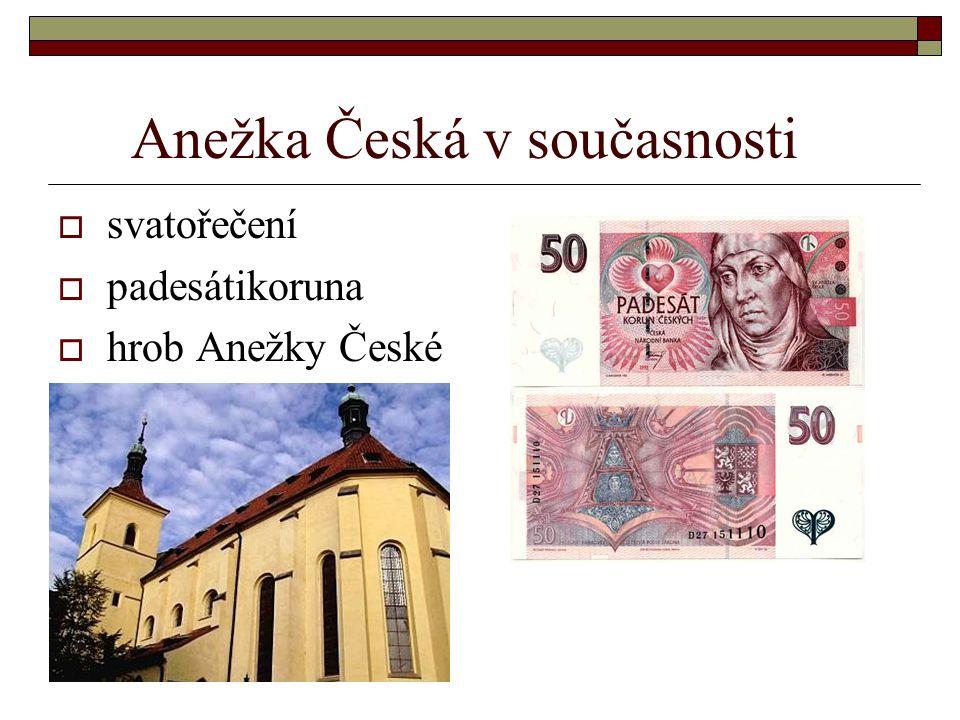Zdroje  KNIHA:Osobnosti českých dějin  INTERNET:www.wikipedie.cz,osobnosti.cz a google.cz  OBRÁZKY:http://www.abcsvatych.com/rozdeleni/c estisvati.htm, http://vlastenci.cz/c/platidla1.php, http://oslik.wordpress.com/2008/11/13/svata-anezka- ceska-princezna-zeme-i-nebe/, http://www.farnost- zizkov.cz/?akce=litkal-den&den=13&mesic=11 a z knihy.http://www.farnost- zizkov.cz/?akce=litkal-den&den=13&mesic=11