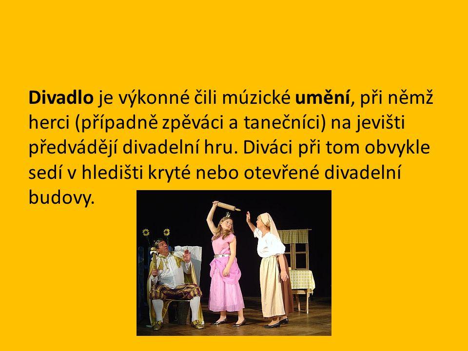 Divadlo je výkonné čili múzické umění, při němž herci (případně zpěváci a tanečníci) na jevišti předvádějí divadelní hru.
