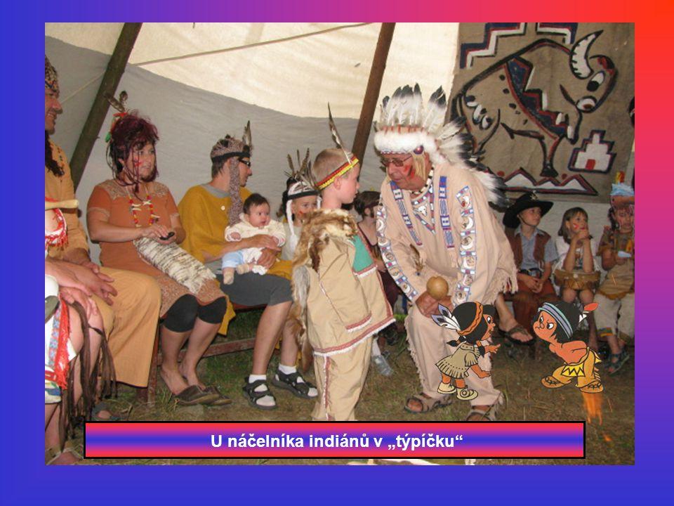 """U náčelníka indiánů v """"týpíčku"""