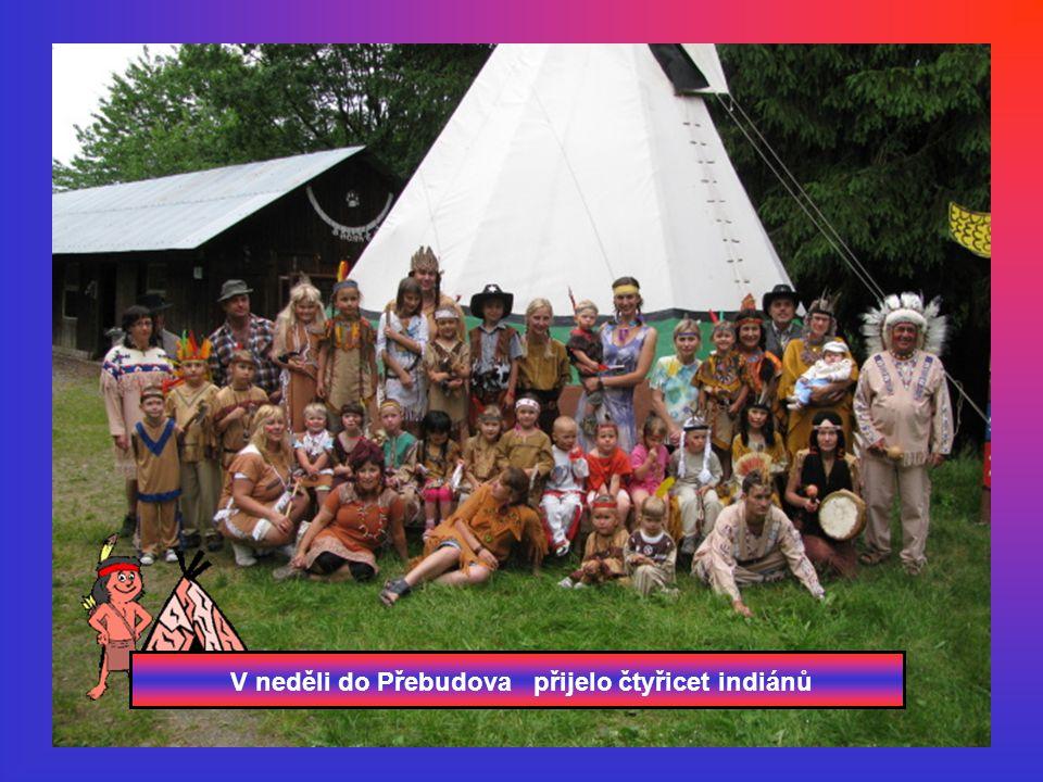 V neděli do Přebudova přijelo čtyřicet indiánů