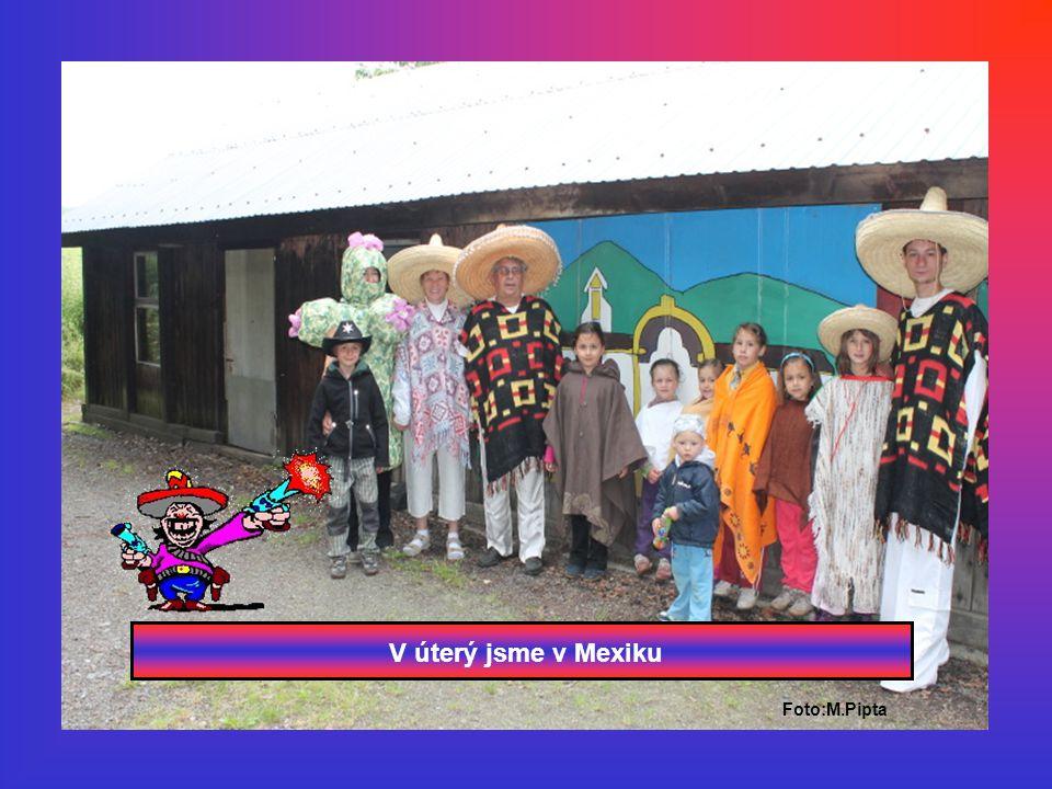 V úterý jsme v Mexiku Foto:M.Pipta
