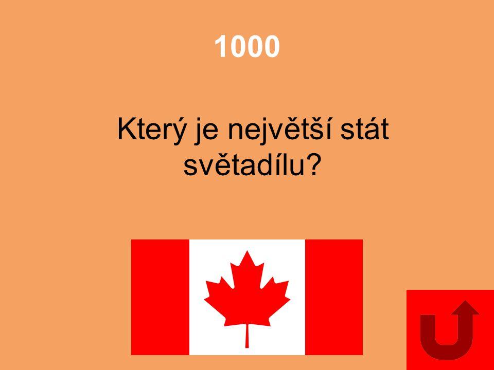 1000 Který je největší stát světadílu?