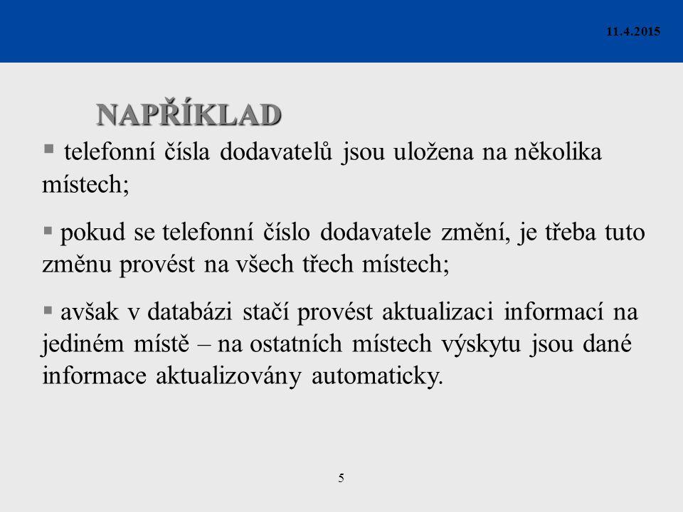 26 11.4.2015 v následujícím menu pojmenujeme dotaz D_Faktura_Telo.