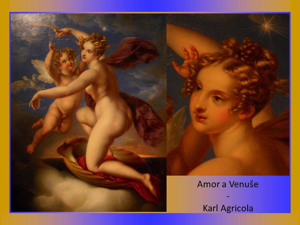 Amor a Venuše - Karl Agricola
