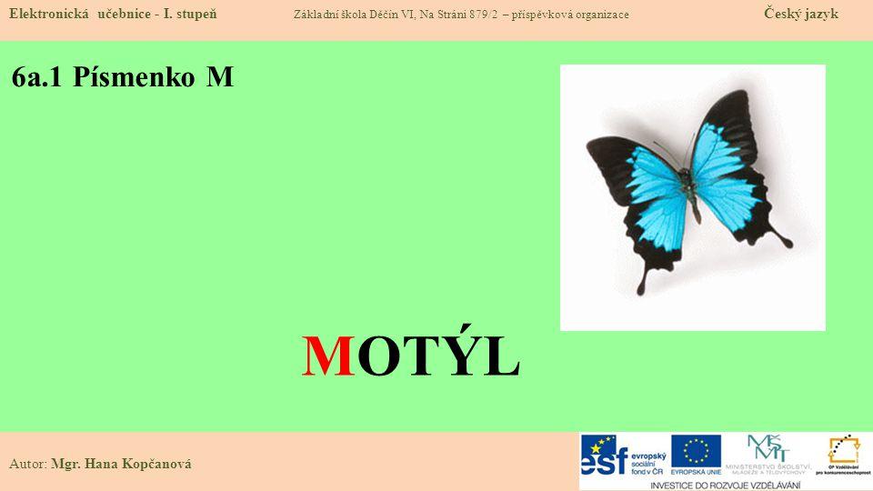6a.1 Písmenko M Elektronická učebnice - I.