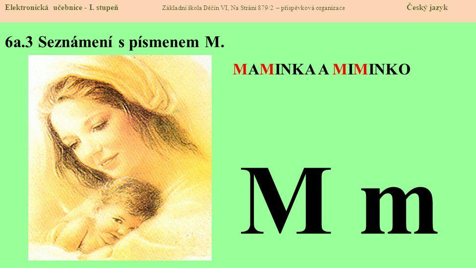 6a.3 Seznámení s písmenem M.Elektronická učebnice - I.