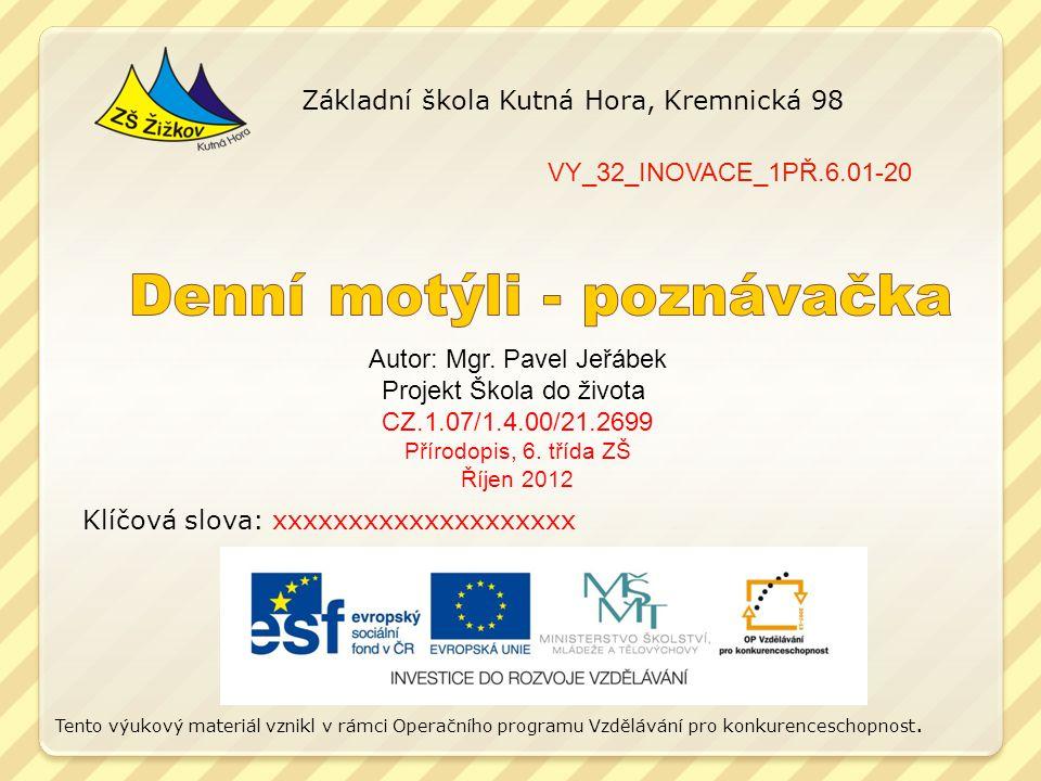 VY_32_INOVACE_1PŘ.6.01-20 Autor: Mgr.