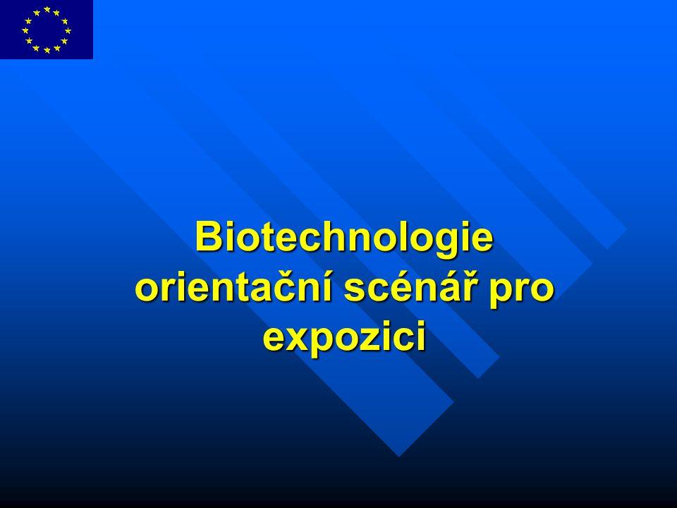 Biotechnologie orientační scénář pro expozici