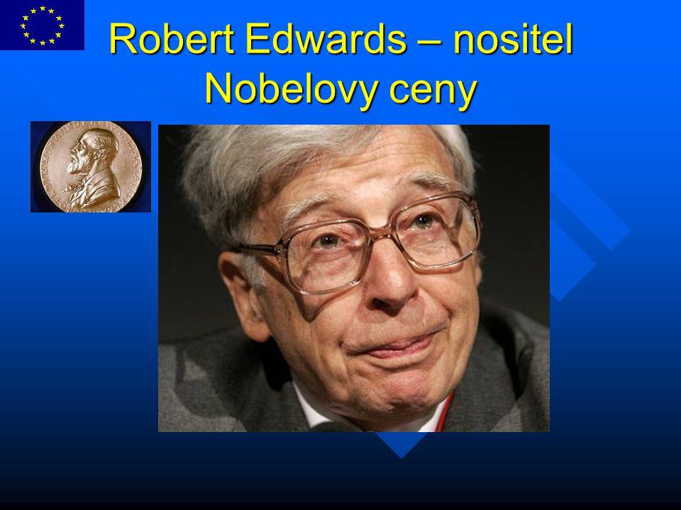 Robert Edwards – nositel Nobelovy ceny