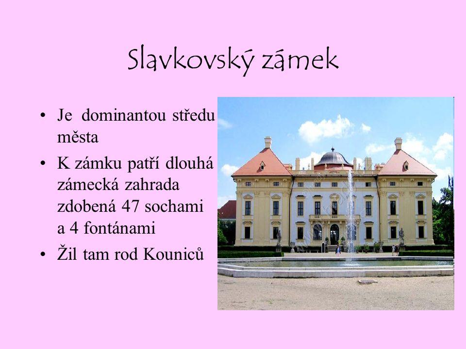 Slavkov u Brna Ve Slavkově je škola J.A. Komenského a Tyršova.