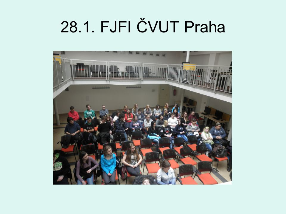 28.1. FJFI ČVUT Praha