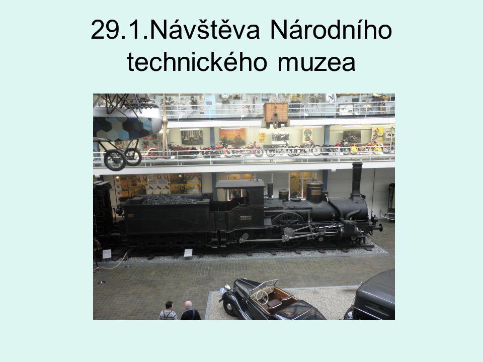 29.1.Návštěva Národního technického muzea