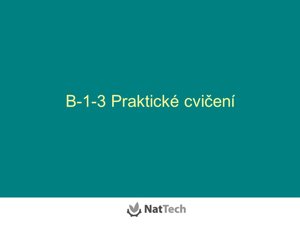 B-1-3 Praktické cvičení