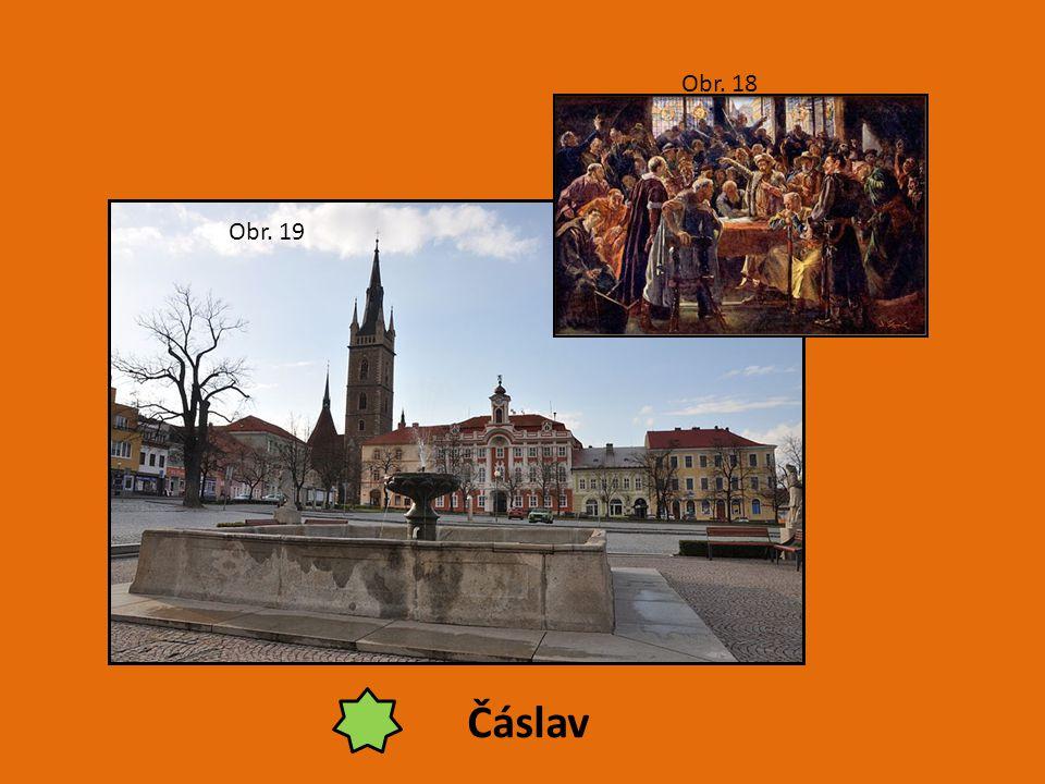 Čáslav Obr. 18 Obr. 19