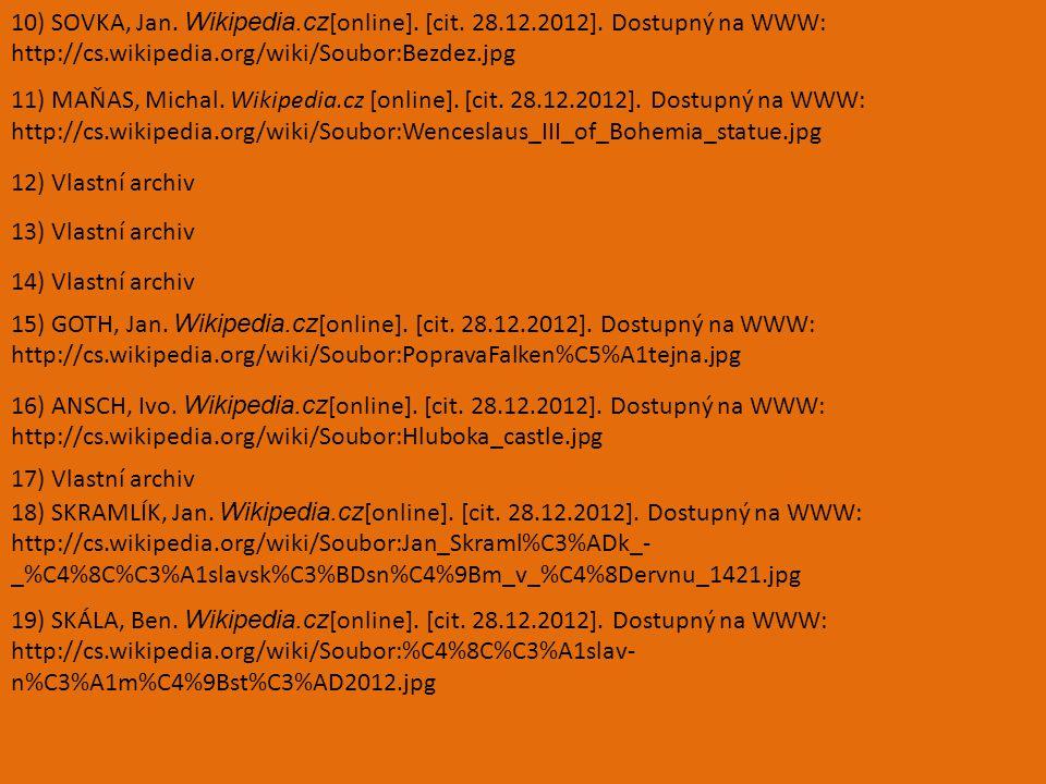 10) SOVKA, Jan. Wikipedia.cz [online]. [cit. 28.12.2012].