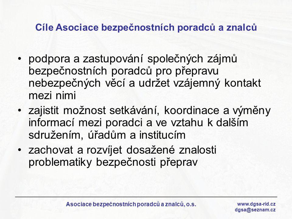 www.dgsa-rid.cz dgsa@seznam.cz Asociace bezpečnostních poradců a znalců, o.s. Cíle Asociace bezpečnostních poradců a znalců podpora a zastupování spol