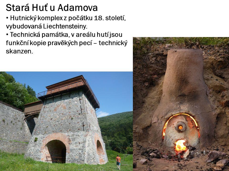 Stará Huť u Adamova Hutnický komplex z počátku 18.