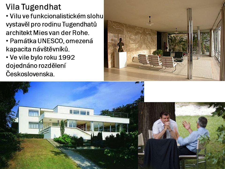 Vila Tugendhat Vilu ve funkcionalistickém slohu vystavěl pro rodinu Tugendhatů architekt Mies van der Rohe. Památka UNESCO, omezená kapacita návštěvní