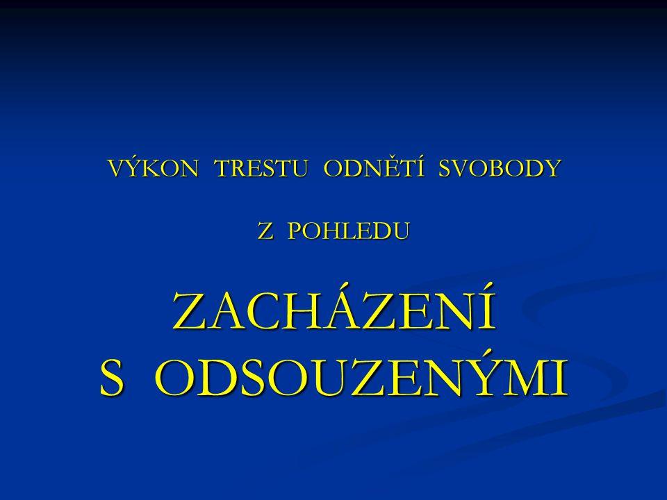 36 věznic a vazebních věznic: 26 věznic pro VTOS 26 věznic pro VTOS 10 vazebních věznic pro VV 10 vazebních věznic pro VV Vězeňská služba České republiky