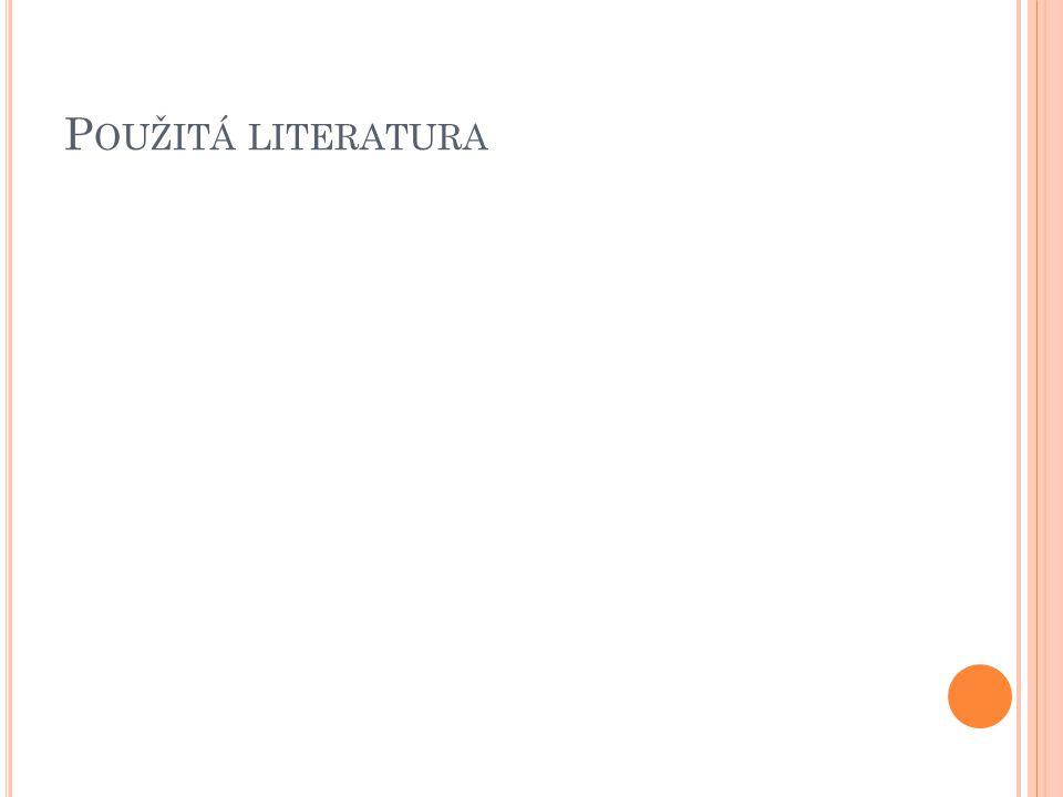 P OUŽITÁ LITERATURA