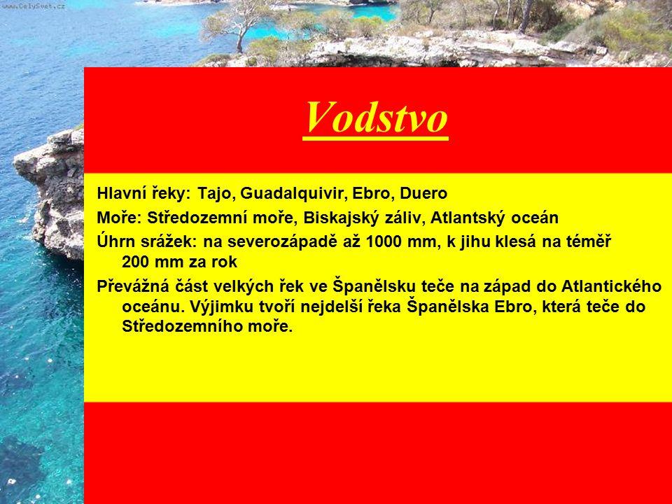 Vodstvo Hlavní řeky: Tajo, Guadalquivir, Ebro, Duero Moře: Středozemní moře, Biskajský záliv, Atlantský oceán Úhrn srážek: na severozápadě až 1000 mm,