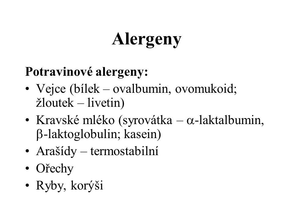 Alergeny Potravinové alergeny: Vejce (bílek – ovalbumin, ovomukoid; žloutek – livetin) Kravské mléko (syrovátka –  -laktalbumin,  -laktoglobulin; ka