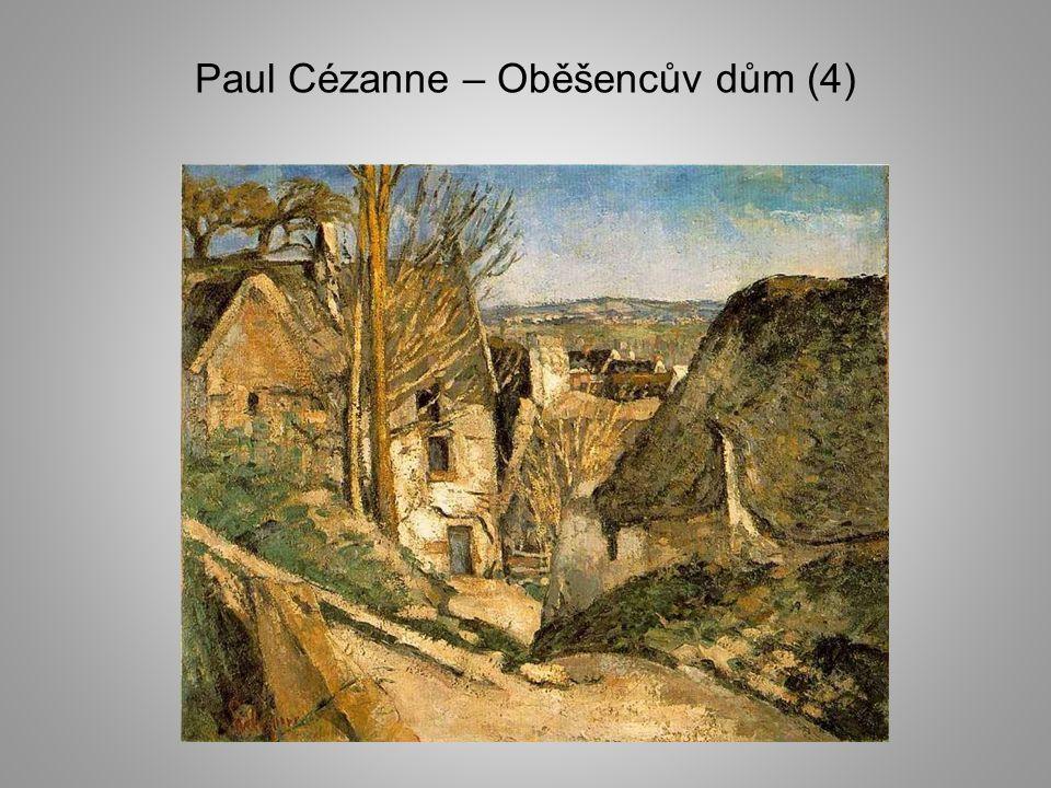 Paul Cézanne – Oběšencův dům (4)