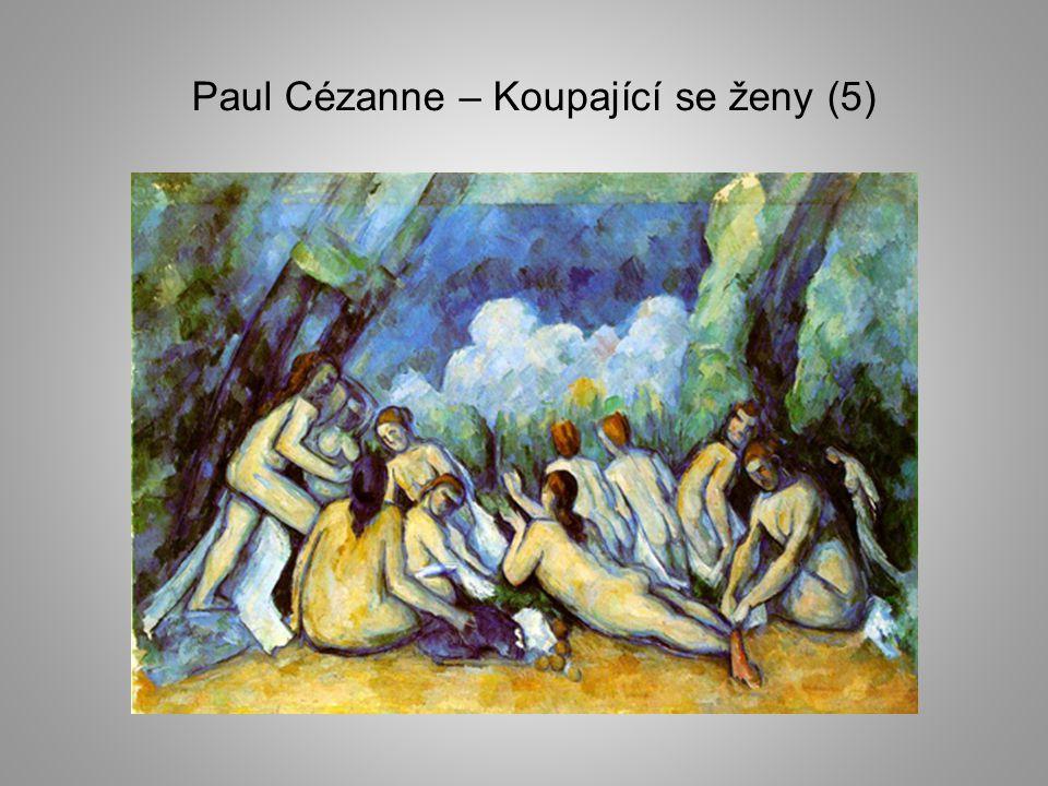 Paul Cézanne – Koupající se ženy (5)