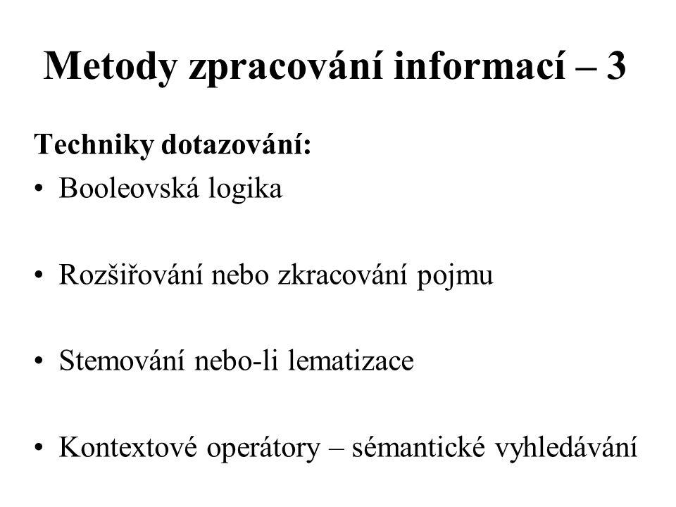 Metody zpracování informací - 3