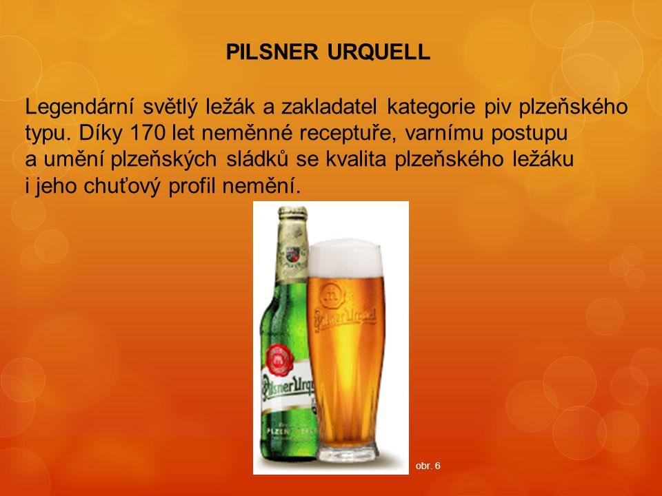 PILSNER URQUELL Legendární světlý ležák a zakladatel kategorie piv plzeňského typu. Díky 170 let neměnné receptuře, varnímu postupu a umění plzeňských
