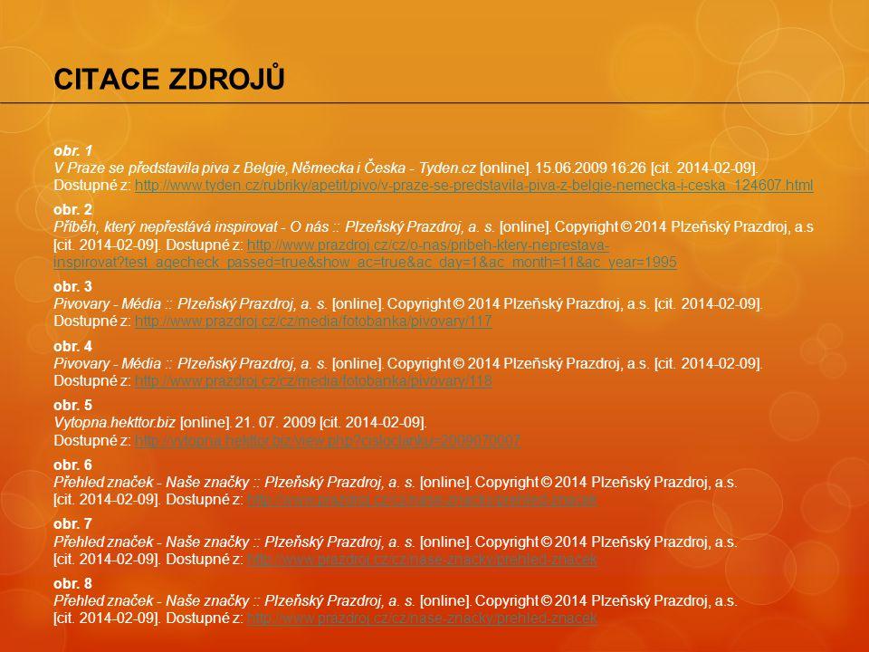 obr. 1 V Praze se představila piva z Belgie, Německa i Česka - Tyden.cz [online]. 15.06.2009 16:26 [cit. 2014-02-09]. Dostupné z: http://www.tyden.cz/