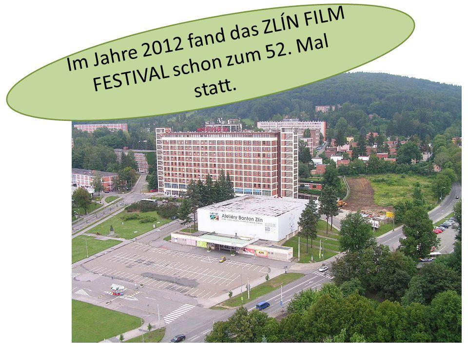 Im Jahre 2012 fand das ZLÍN FILM FESTIVAL schon zum 52. Mal statt.