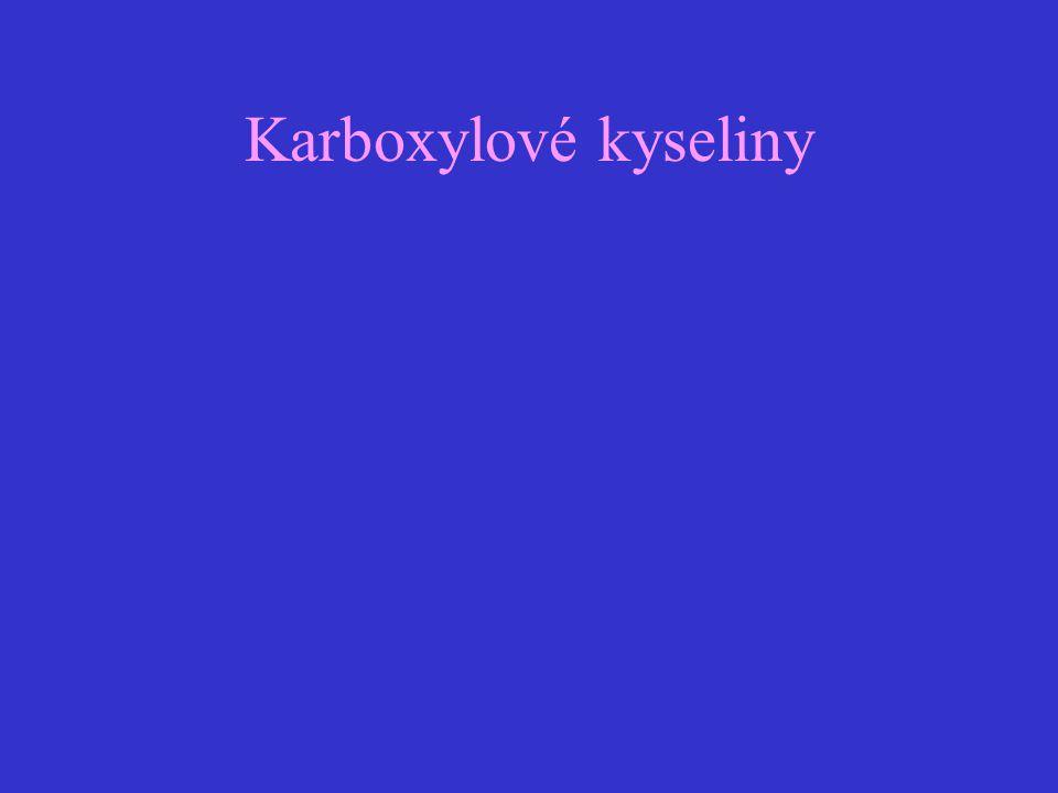 Oxidace karboxylových kyselin - obtížně oxidovatelné s výjimkou kyseliny mravenčí