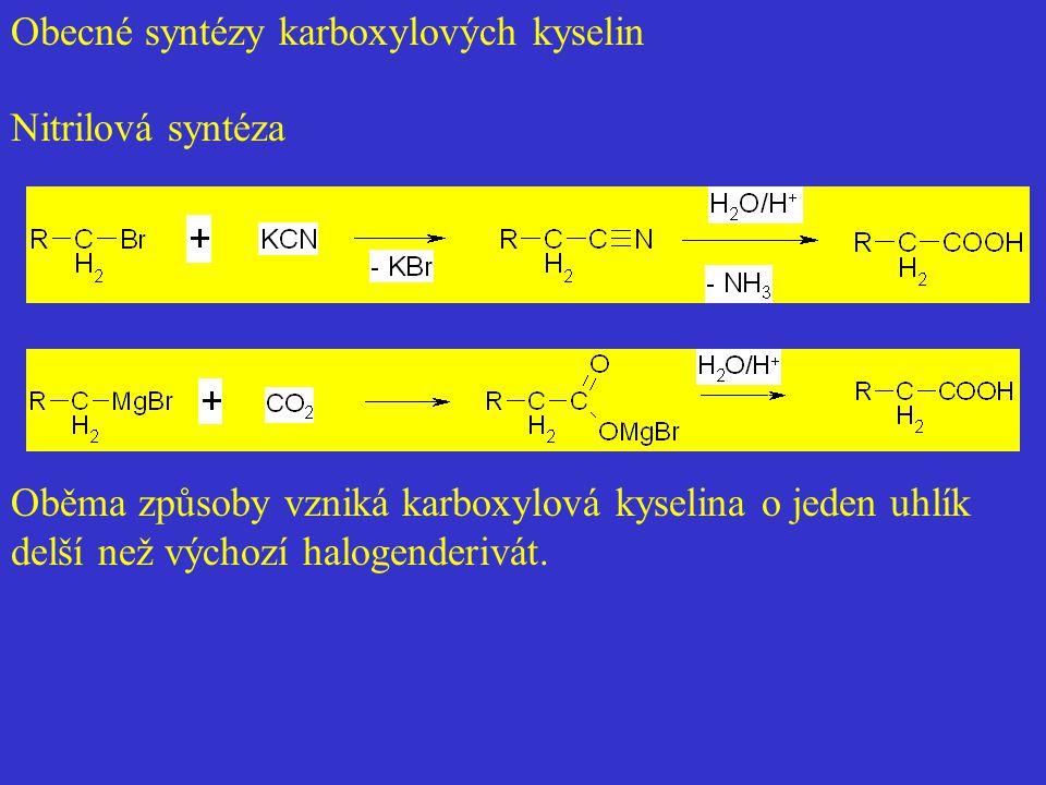 Obecné syntézy karboxylových kyselin Oběma způsoby vzniká karboxylová kyselina o jeden uhlík delší než výchozí halogenderivát. Nitrilová syntéza