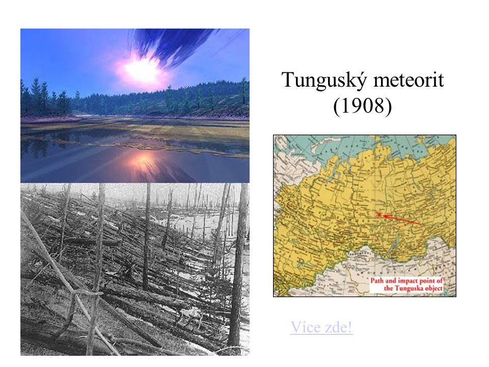Tunguský meteorit (1908) Více zde!