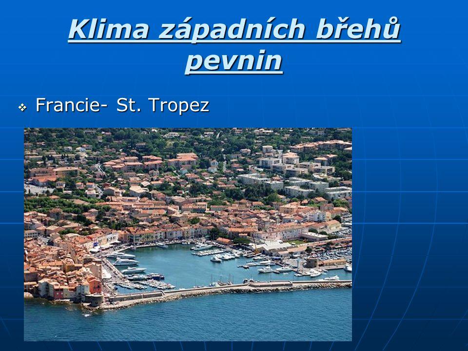 Klima západních břehů pevnin  Francie- St. Tropez