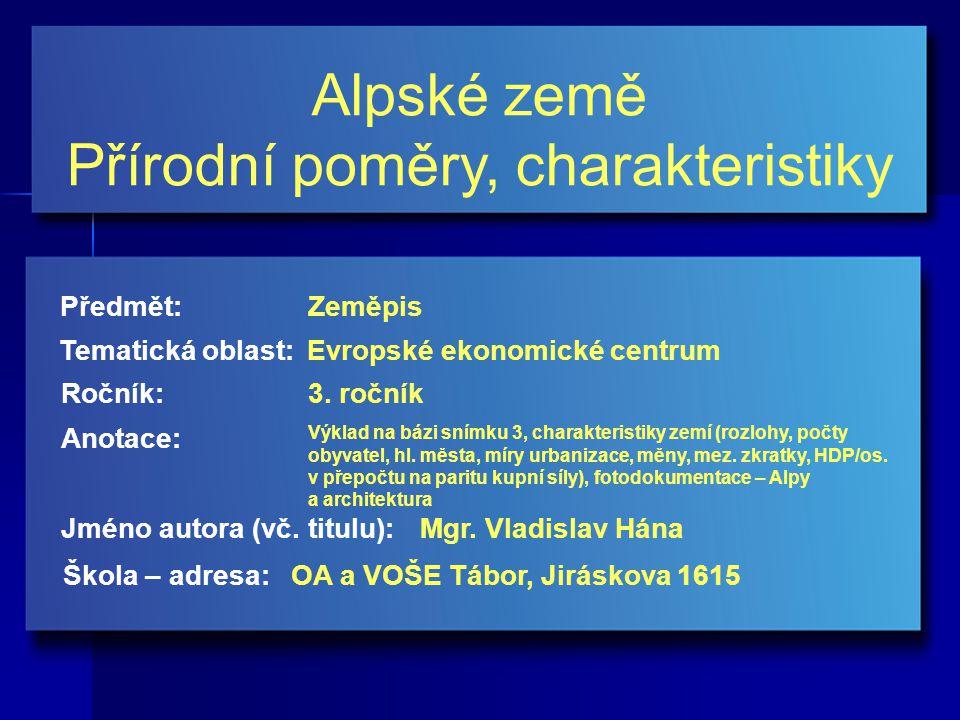Alpské země Přírodní poměry, charakteristiky Jméno autora (vč.