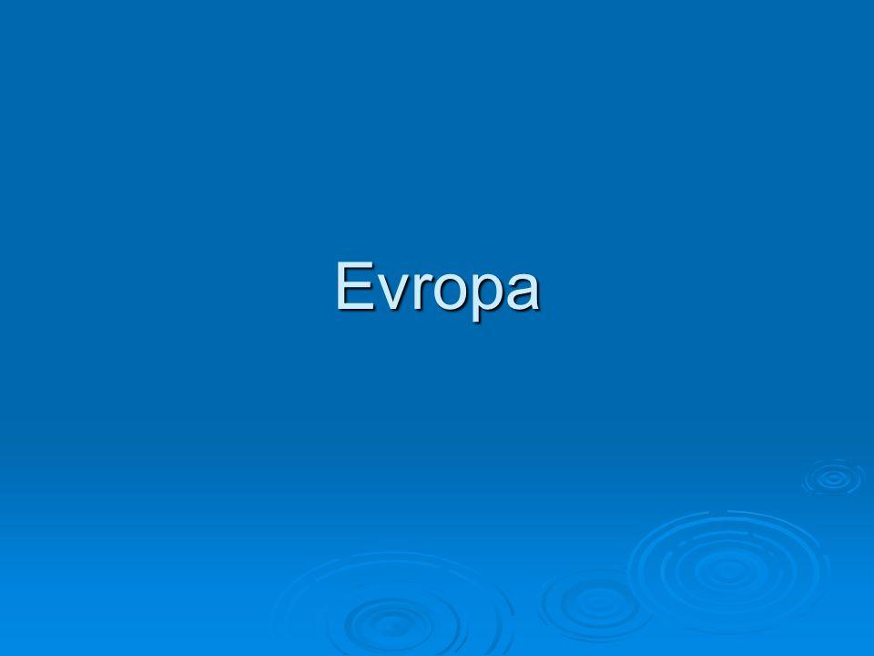 Rozloha Evropy  Evropa má rozlohu 10 180 000 km²  a je to druhý nejmenší světadíl.